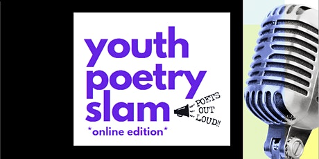 Register for YOUTH POETRY SLAM *online edition* tickets