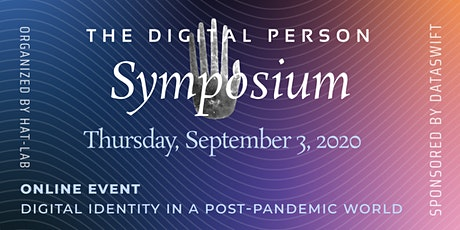 Symposium on the Digital Person - Digital Identity in a Post-Pandemic World tickets