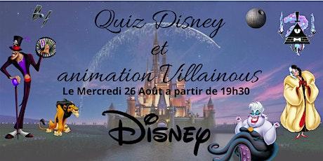 """Quiz Disney et animation """" Villainous"""" billets"""