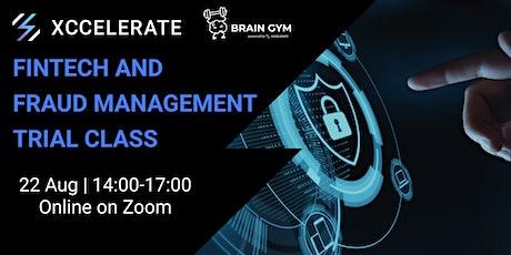 Brain Gym Series : FinTech and Fraud Management Workshop | Xccelerate tickets