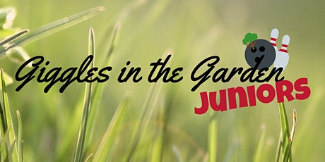 Giggles in the Garden JUNIORS | Bowling House tickets