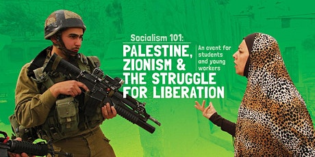 Socialism 101: Palestine, Zionism & the struggle for liberation tickets