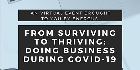 From Surviving to Thriving - Doing Business During Covid-19 tickets