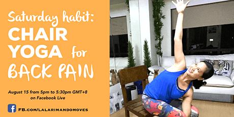 CHAIR YOGA for BACK PAINS at 5pm GMT+8 (on August 15) tickets