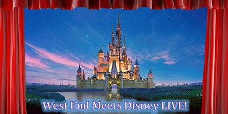 West End Meets Disney LIVE tickets
