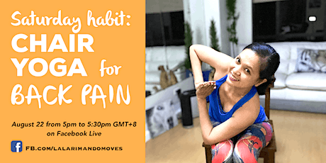 CHAIR YOGA for BACK PAINS at 5pm GMT+8 (on August 22) tickets