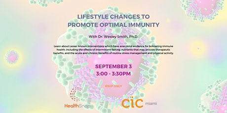 Lifestyle Changes to Promote Optimal Immunity tickets