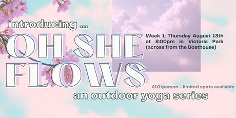 Oh She Flows: Outdoor Yoga Series WEEK #1 tickets