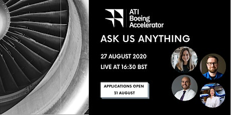 ATI Boeing Accelerator: Ask Us Anything tickets