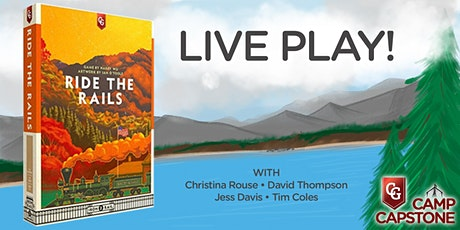 Live Play - Ride the Rails tickets