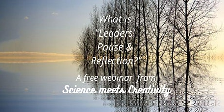What is Leaders' Pause and  Reflection? tickets