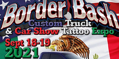 2021 Border Bash Truck and Car Show - Tattoo Expo