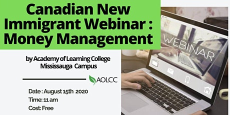 Canadian New Immigrant Webinar : Money Management tickets