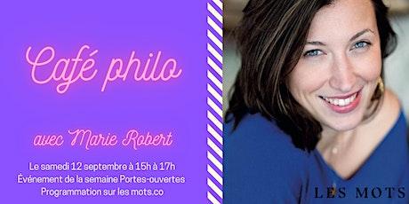 Café Philo avec Marie Robert billets