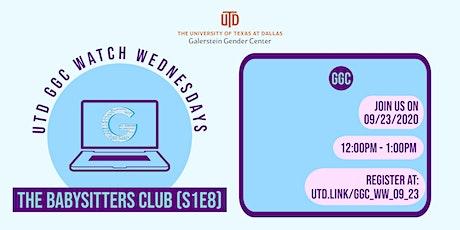 Watch Wednesdays: The Babysitters Club (S1E8) tickets