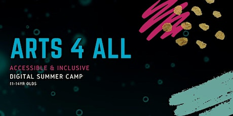 Arts4All: Creative summer camp for young people with disabilities tickets
