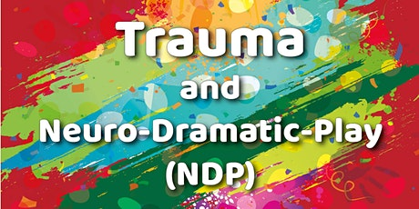 Trauma and Neuro-Dramatic-Play tickets