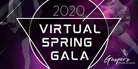 Virtual Spring Gala 2020 - Show 3 tickets