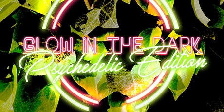 NEW DATE : Glow in The Dark Psychedelic Art Exhibit tickets