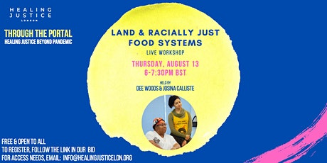 Land & Racially Just Food Systems Tickets