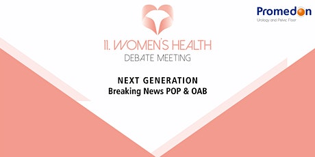 11. Women´ s Health Debate Meeting   | VIRTUAL | Tickets