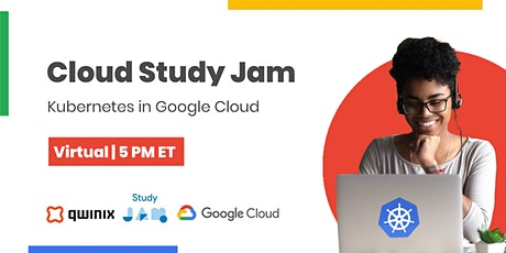 Cloud Study Jam: Kubernetes in Google Cloud tickets
