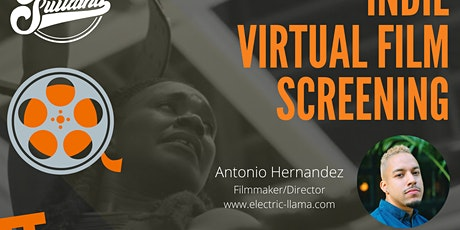 INDIE VIRTUAL FILM SCREENING with Antonio of 'Electric Llama' tickets