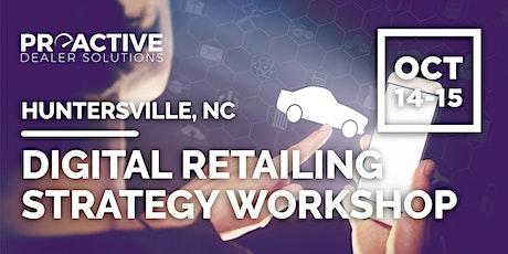 Digital Retailing Strategy Workshop - Huntersville, NC tickets