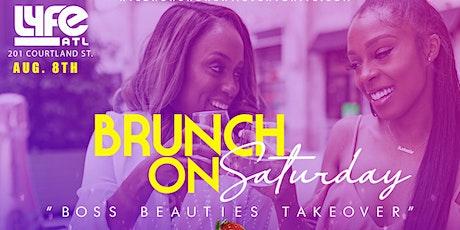BRUNCH ON SATURDAY| EACH & EVERY SATURDAY @LYFE_ATL (21+) tickets