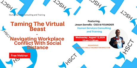 Taming The Virtual Beast:Navigating Workplace Conflict With Social Distance tickets