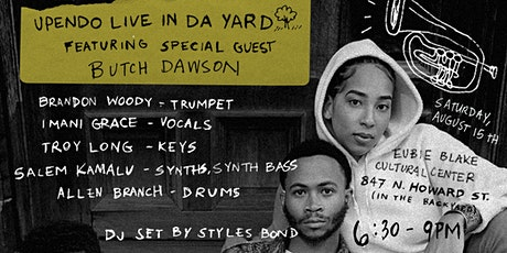 """Live at """"Da' Yard"""" featuring Upendo with Butch Dawson and DJ Styles Bond tickets"""