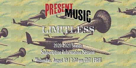 Present Music Subscription Information Session tickets