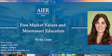 Dallas: Free Market Values and Montessori Education tickets