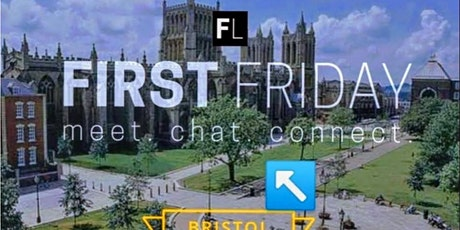 First Friday Bristol tickets