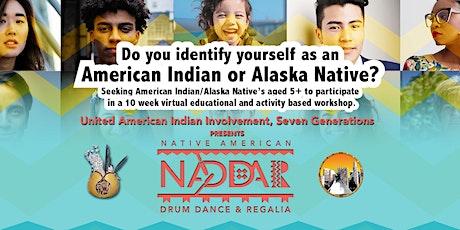 Native American Drum Dance & Regalia (NADDAR) 7 Generations-UAII tickets