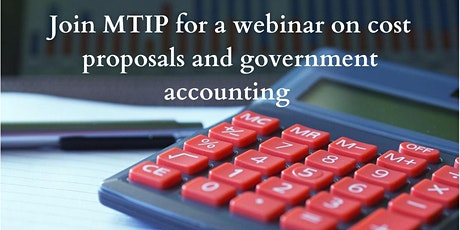 Cost Proposal and Government Accounting Webinar tickets