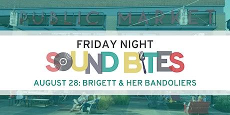 Friday Night Sound Bites: Brigett and her Bandoliers tickets