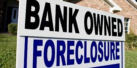 REO FORECLOSURES ARE ON THE RISE - LET'S POSITION OURSELVES FOR THE NEXT RE tickets