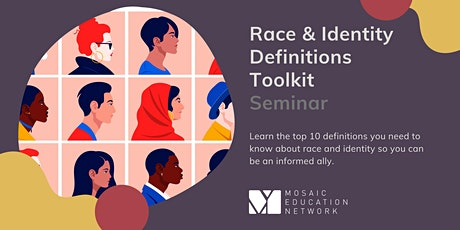 Race & Identity Definitions Toolkit: Seminar tickets