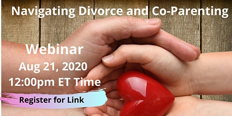 Navigating Divorce and Co-Parenting tickets