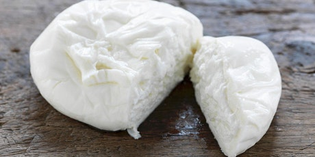 Ricotta and Burrata Making Class - LEVEL 2 tickets