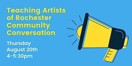 Teaching Artists  of Rochester Community Conversation tickets