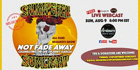 Splintered Sunlight: All Fan Requests Show FULL BAND LIVE ON STAGE Webcast tickets