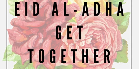 EID AL-ADHA GET TOGETHER tickets