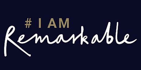 #IamRemarkable Workshop with Caroline Grayson Nugent tickets