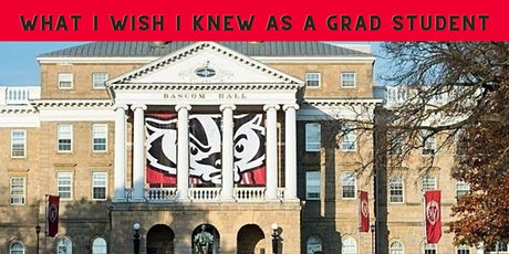 What I Wish I Knew as a Grad Student tickets