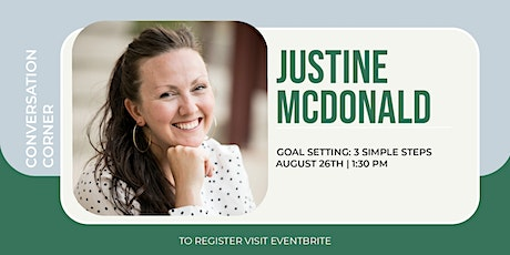 Goal Setting in 3 Simple Steps with Justine McDonald tickets