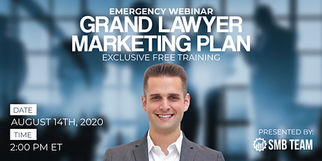 Grand Lawyer Marketing Plan [REOPENING] | Exclusive Free Training tickets