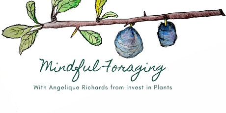 Mindful Foraging tickets