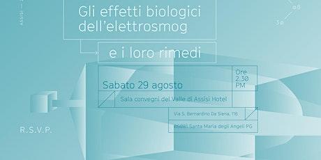 GLI EFFETTI BIOLOGICI DELL'ELETTROSMOG biglietti